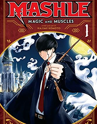 Mashle, Magic and Muscles Vol 1