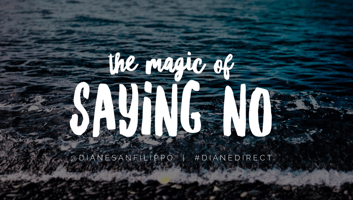 The magic of saying no | Diane Sanfilippo