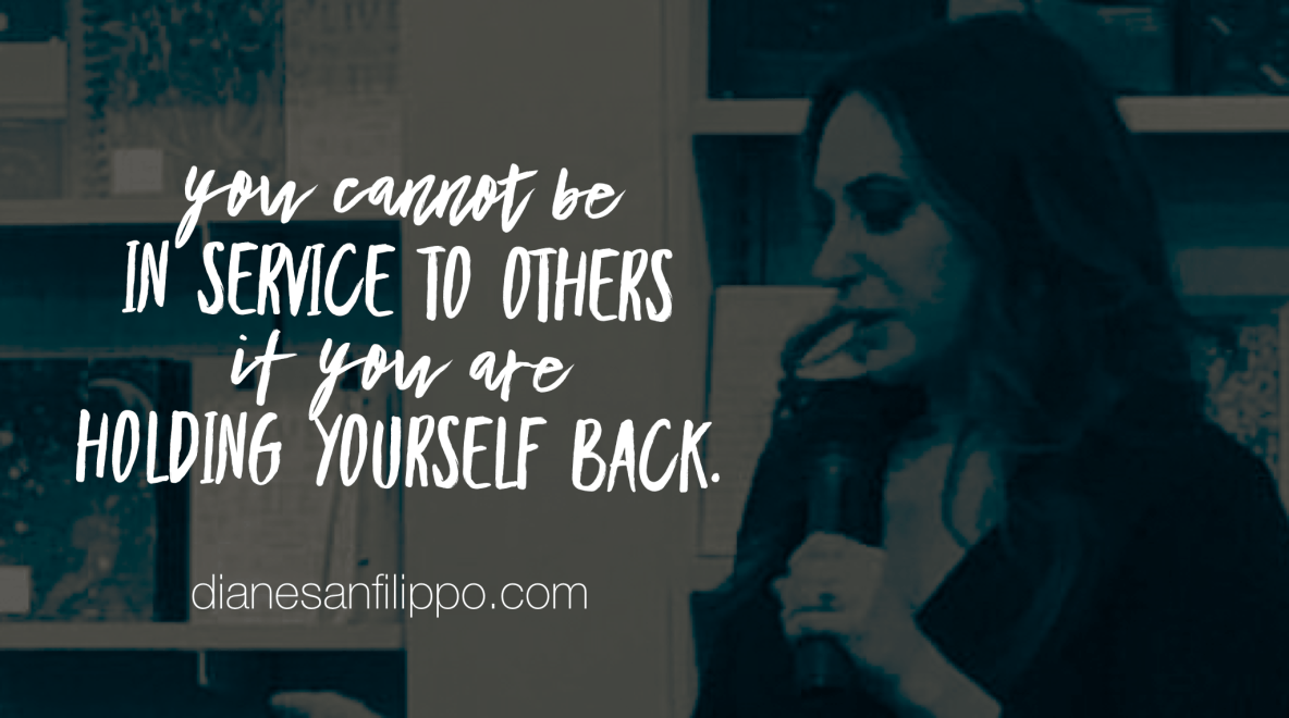 Stop holding yourself back. #DIANEDIRECT | Diane Sanfilippo