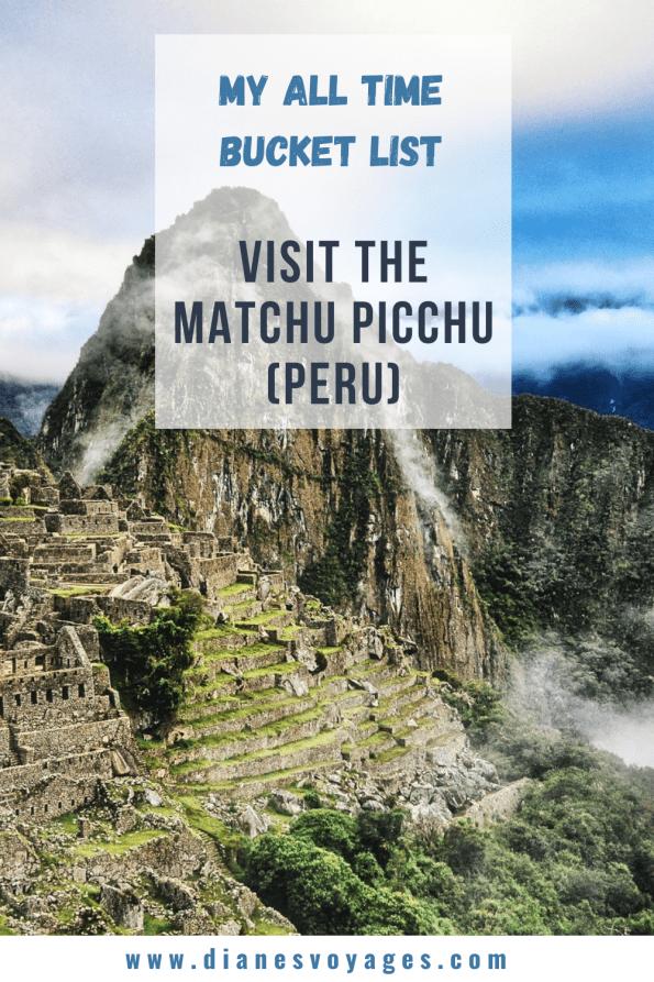 my-bucket-list-dianes-voyages-best-place-to-visit-to-travel-maccu-pichu-peru