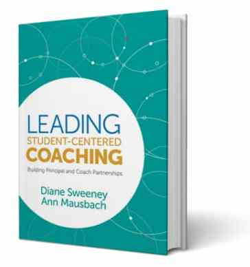 Leading Student-Centered Coaching Diane Sweeney