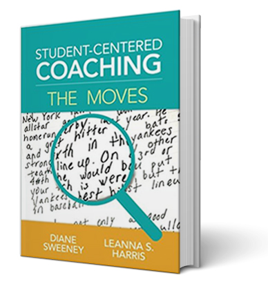 Student-Centered Coaching: The Moves Diane Sweeney