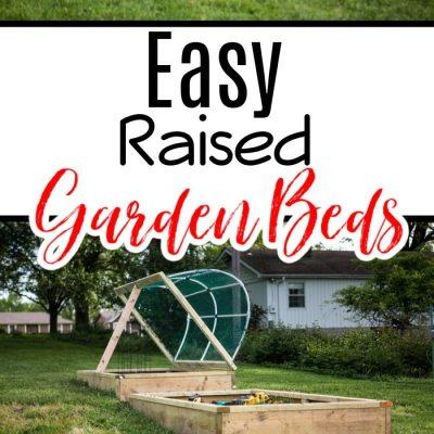 Easy Raised Garden Beds