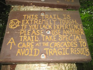 The ominous sign at the beginning of the Beaver Brook Trail.