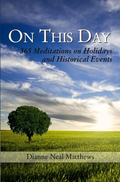 On This Day: 365 Meditations on Holidays and Historical Events