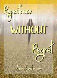 Repentance WITHOUT Regret PV