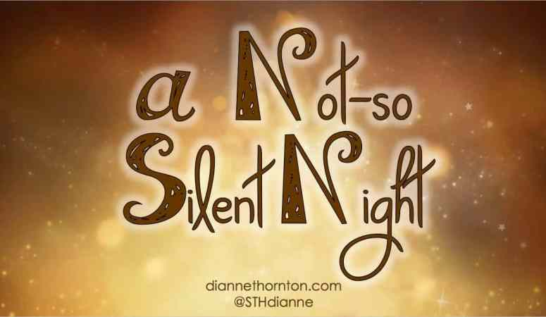 A Not-So Silent Night