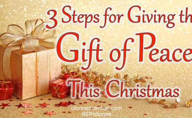 3 Steps For Giving The Gift Of Peace Sweeter Than Honey