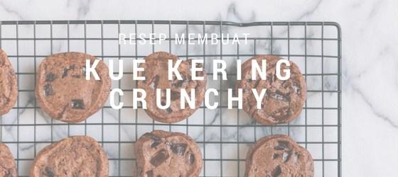 Resep Membuat Kue Kering yang Crunchy