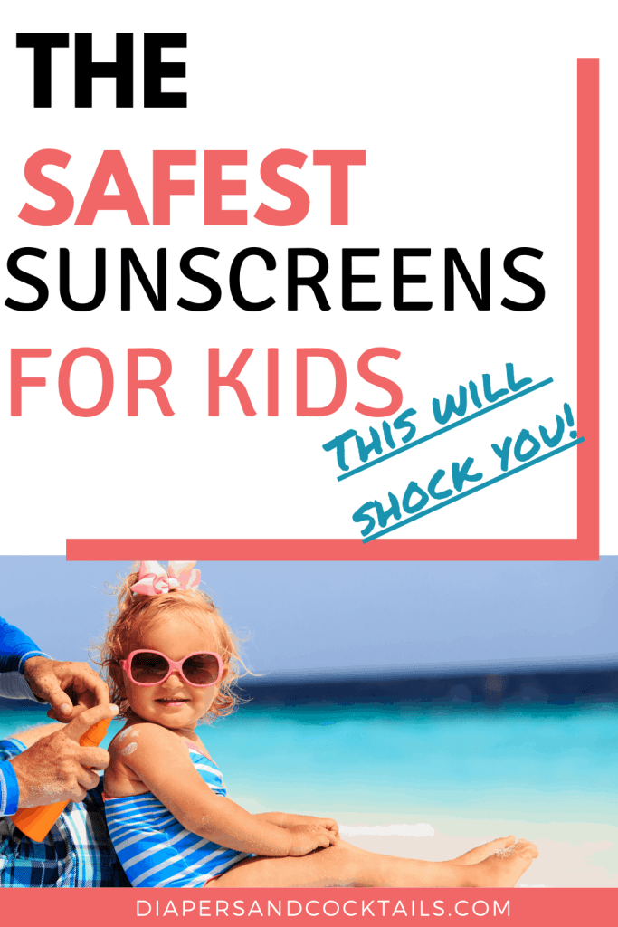 The safest sunscreen for kids