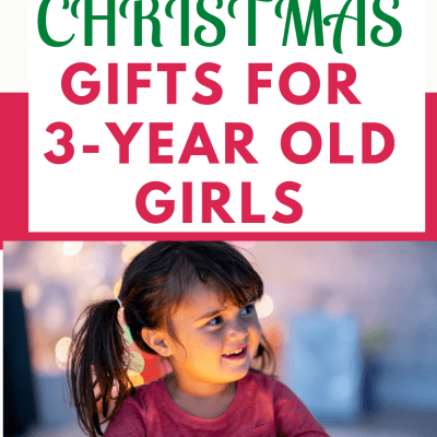 BEST CHRISTMAS PRESENT IDEAS FOR 3-YEAR OLD GIRLS