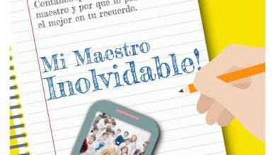 Photo of Educación: Comienza la campaña denominada Mi Maestro Inolvidable
