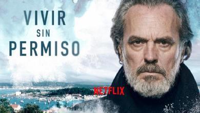 Photo of La segunda temporada de «Vivir sin Permiso»