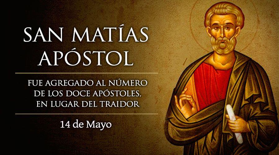 San Matias Apóstol - Diario Católico SD