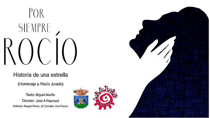 Por Siempre Rocío, historia de una estrella, homenaje a Rocío Jurado