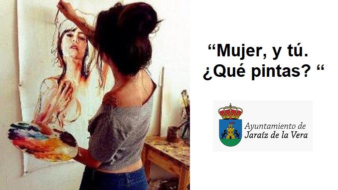 """Concurso de Pintura Municipal y Provincial, """"Mujer, y tú. ¿Qué pintas? """""""