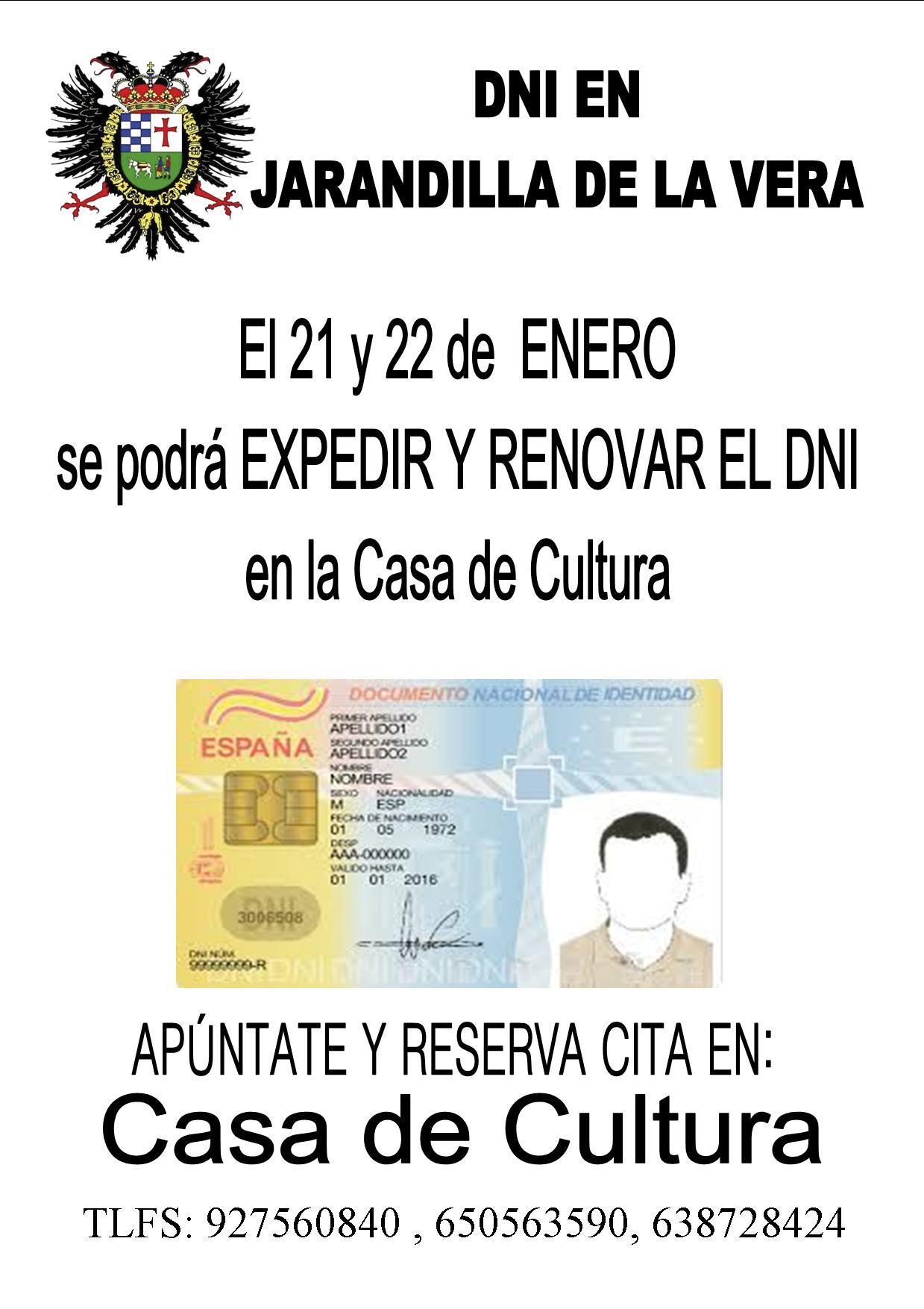 Durante los próximos días 21 y 22 de Enero podrás renovar y /o expedir el DNI en la Casa de Cultura de Jarandilla de la Vera.