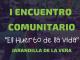 I Encuentro Comunitario - El Huerto de la Vida