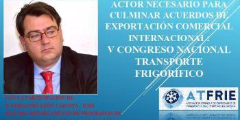 Atfrie, contará, Fernando León Caicoya, congreso, nacional, transporte,
