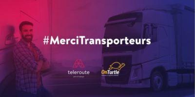 OnTurtle y Teleroute, del grupo Alpega, agradecen a los transportistas su trabajo durante el Covid-19