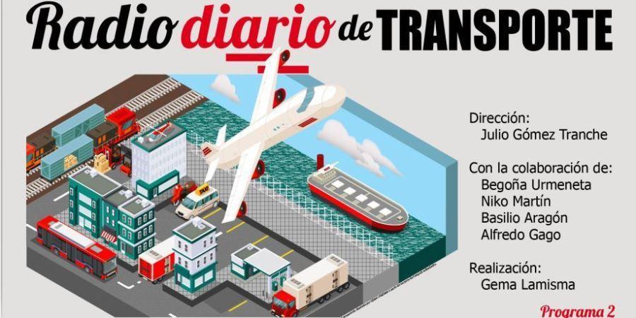 Segundo programa de Radio Diario de Transporte: Hoy el e-CAP