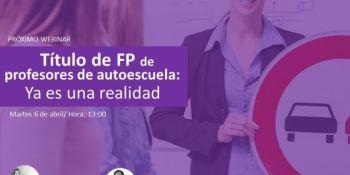 Ya es una realidad el título de FP de grado superior de profesores de autoescuela