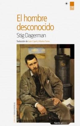 Portada de El hombre desconocido, de Stig Dagerman