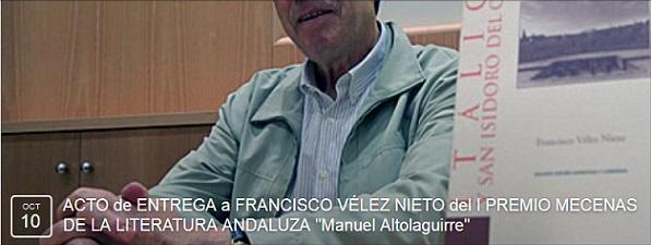 """Acto de Entrega a Francisco Vélez Nieto del I Premio Mecenas de la Literatura Andaluza """"Manuel Altolaguirre"""""""