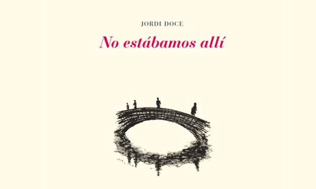 Jordi Doce: un viajero regresa a casa