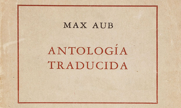 Max Aub Antología traducida