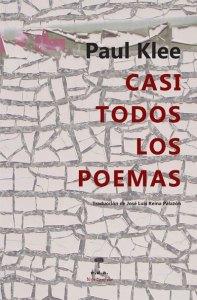Paul Klee Casi todos los poemas