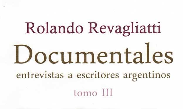 """""""Documentales III"""", amplia visión de la literatura argentina contemporánea"""