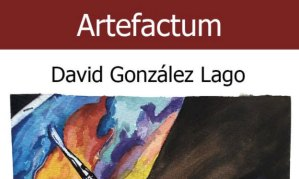 Artefactum, de David González Lago