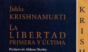 Krishnamurti, Rebelión del escuchar
