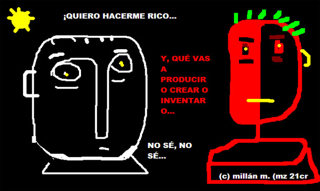 "Humor ""Hacerme Rico"""