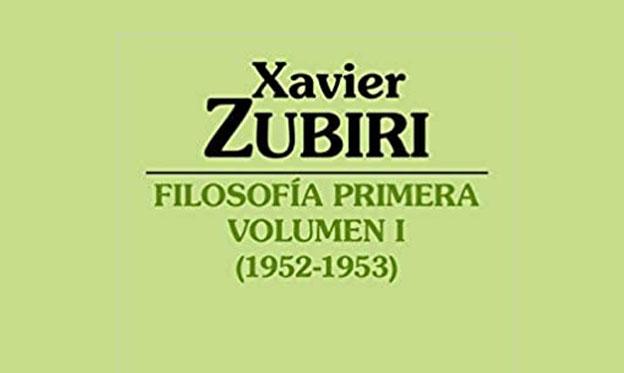 Filosofía primera de Zubiri