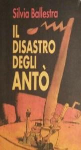 Il disastro degli Antò