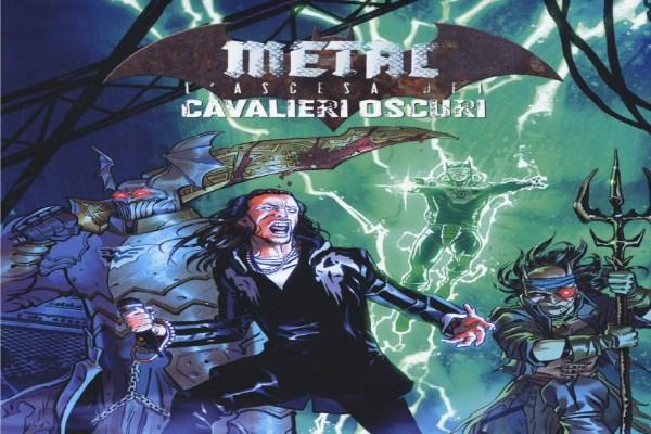Metal - L'ascesa dei Cavalieri Oscuri