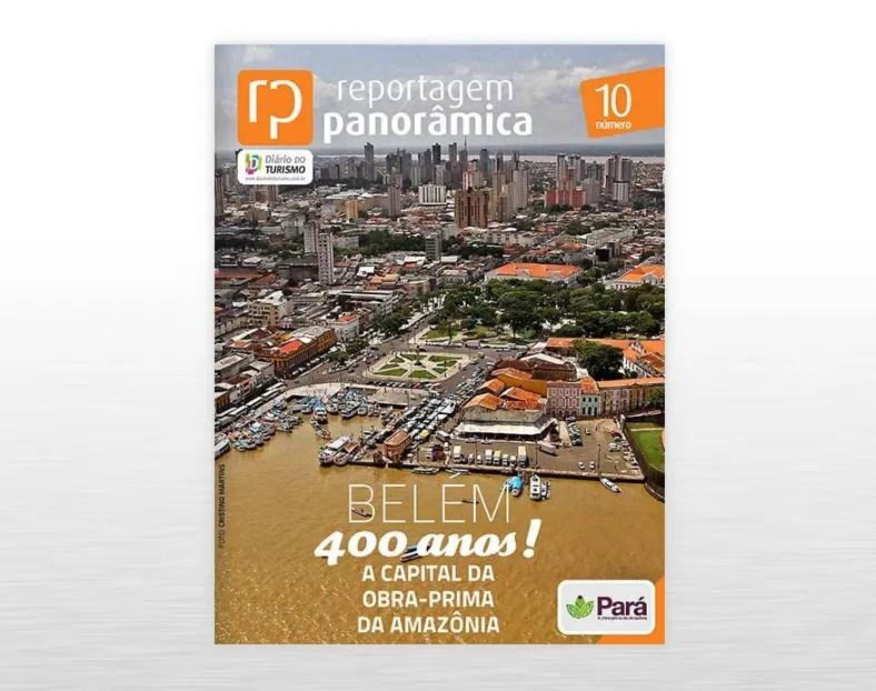 DIÁRIO lança sua nova edição digital: Belém 400 anos! A capital da Obra-Prima da Amazônia