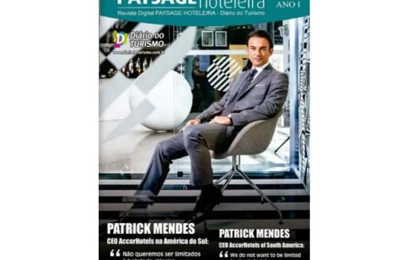 Patrick Mendes, CEO da Accor na América do Sul, é o entrevistado da Paysage Hoteleira