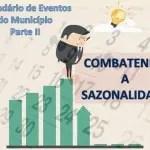 Calendário de eventos do município. Quebrando a sazonalidade (parte 2)
