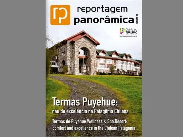 DESTAQUE: revista do DIÁRIO apresenta reportagem sobre o Thermas Puyehue Resort