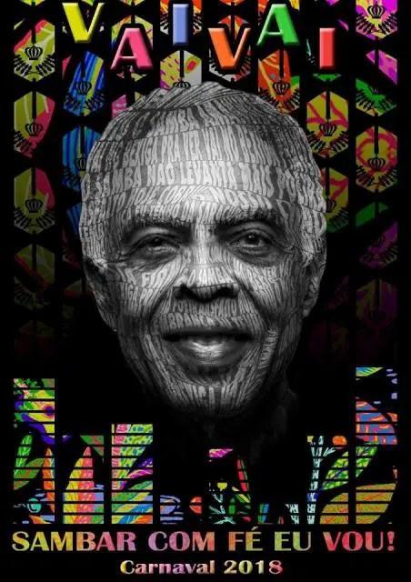 """Para 2018, a escola se apresenta com o samba-enredo """"Sambar Com Fé Eu Vou"""", em homenagem ao cantor Gilberto Gil (Crédito: divulgação)"""