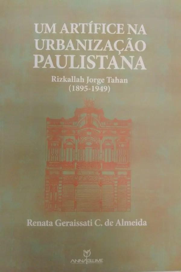 Livro 'Um Artífice na Urbanização Paulistana' mostra empreendedorismo de sírio em São Paulo