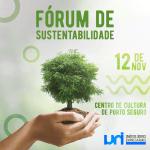 UNI Líderes promove Fórum sobre Sustentabilidade no Centro de Cultura de Porto Seguro