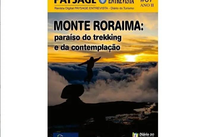 Nova edição da Paysage Entrevista sobrevoa e mergulha no Monte Roraima