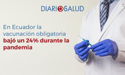 En Ecuador la vacunación obligatoria bajó un 24% durante la pandemia