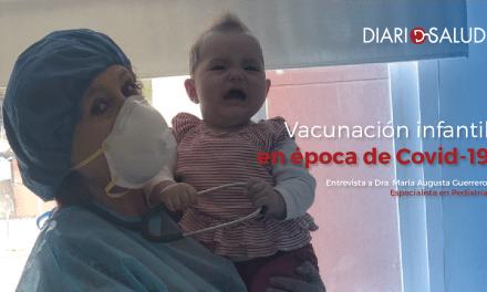 Vacunación infantil en época de Covid-19