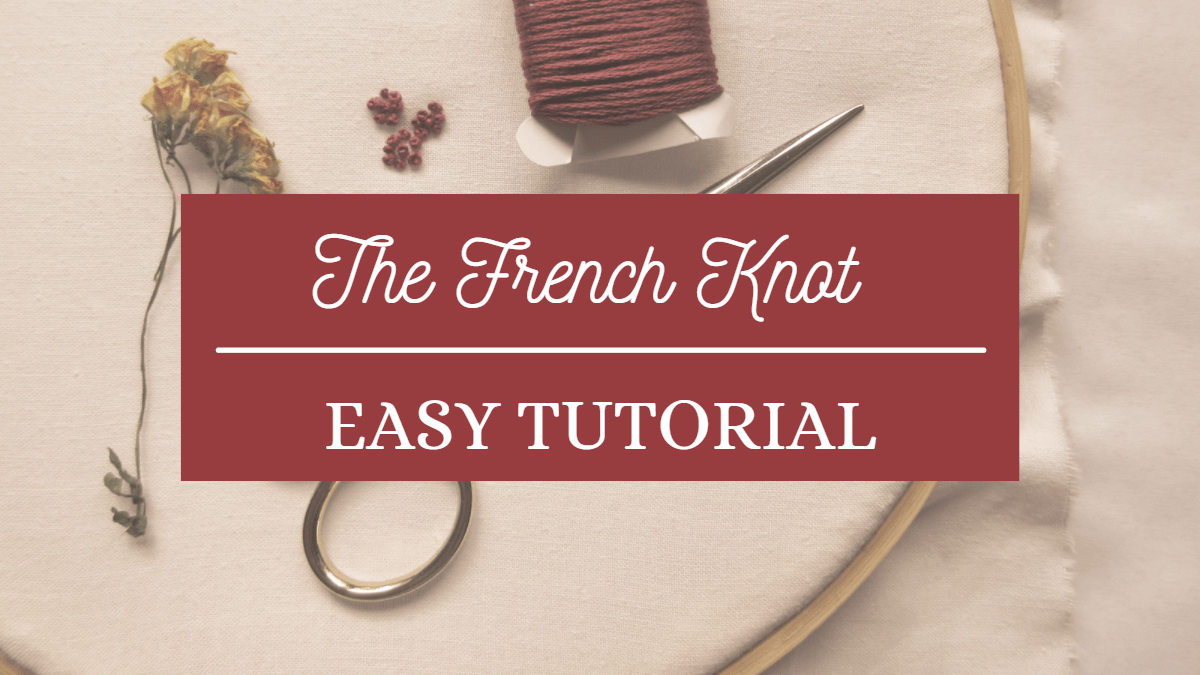 the french knot easy tutorial