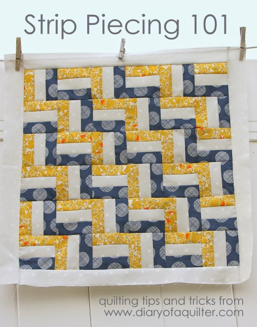 Strip Piecing a Quilt tips and tricks basics
